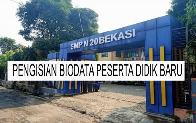FORM BIODATA PESERTA DIDIK BARU SMPN 20 KOTA BEKASI Tahun Ajaran 2021/2022